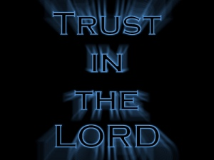Trust in the Lord Background